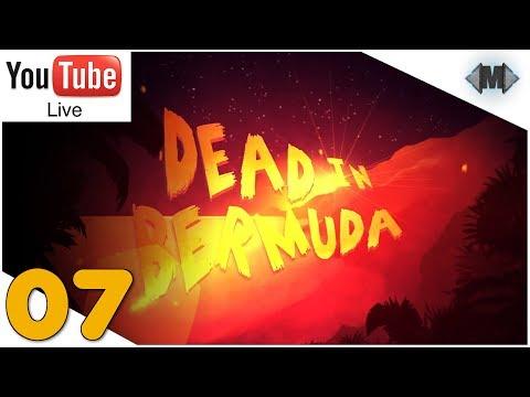 Dead in Bermuda [Live] ★ #07 Einfach war gestern ★ [Deutsch German Gameplay]