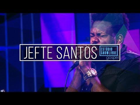 Jefte Santos - Como Será O Amanhã (Ao Vivo No Estúdio Showlivre Gospel 2018)