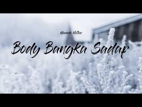 Saldy K ft Bitzen R - BBS Body Bangka Sadap B B G ft B O
