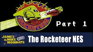 The Rocketeer (NES) Part 1 - James & Mike Mondays