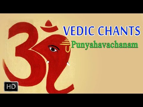 Vedic Chants - Punyahavachanam - Vedic Ritual of Purification - Dr.R.Thiagarajan