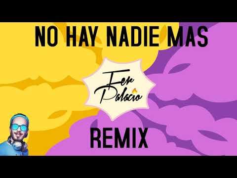 Sebastian Yatra - No hay nadie mas (Remix) Fer Palacio x Facu Vazquez
