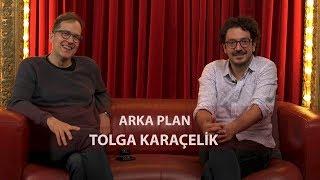 Tolga Karaçelik (Kelebekler) - Arka Plan (Bölüm #3)