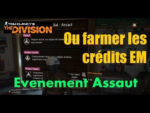 The Division 1.8 FR - [TUTO FARM] Ou farmer les credits EM lors de l'évènement mondial Assaut