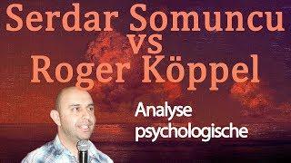 😈 Serdar Somuncu Vs Roger Köppel • Psychologische Analyse