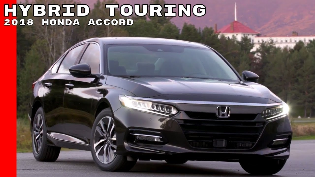 NEW 2018 Honda Accord Hybrid Touring Release Date Review