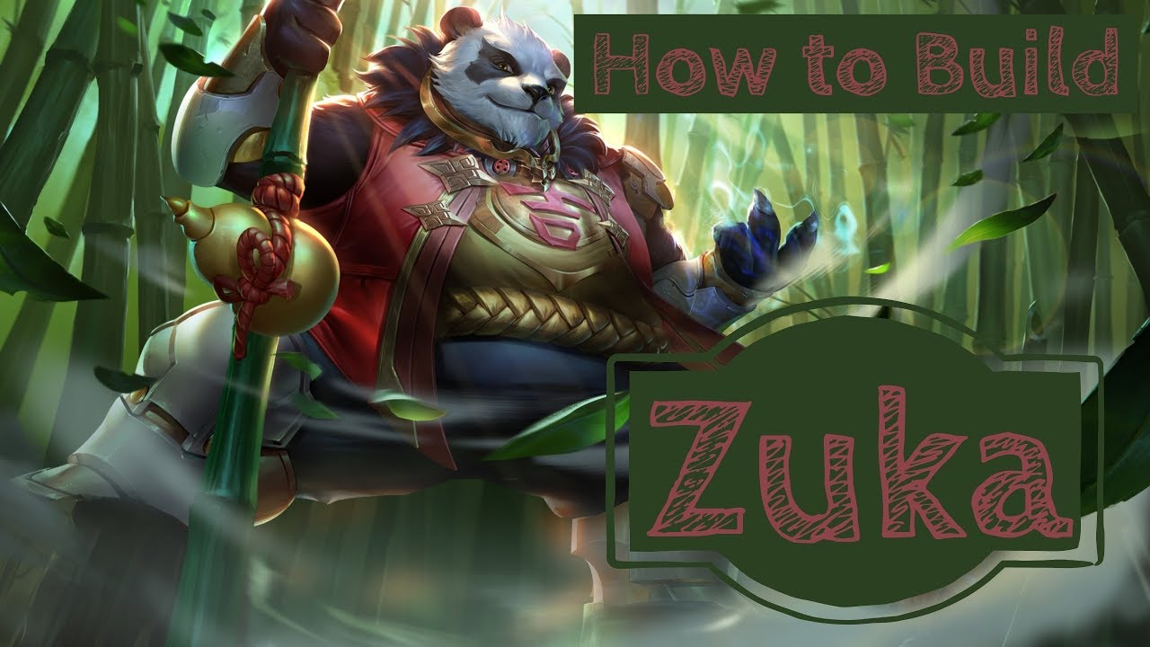 How To Win Making A Zuka Build Arena Of Valor