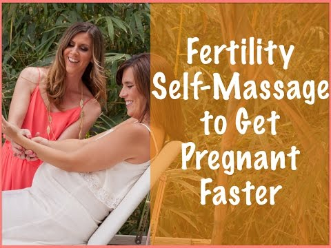 Fertility Self-Massage to Get Pregnant Faster