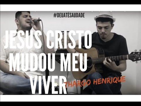 Jesus Cristo Mudou Meu Viver (What A Difference You've Made In My Life) - Thargo Henrique COVER