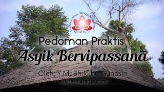 Video Panduan Meditasi #01 - Pengarahan Awal | Asyik Bervipassana: Y.M. Bhikkhu Gunasiri download MP3, 3GP, MP4, WEBM, AVI, FLV November 2017