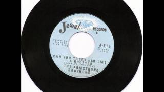 Armstrong Brothers - Treat him like a brother