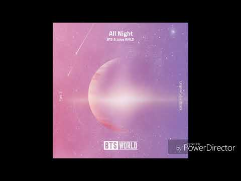 방탄소년단 (BTS), Juice WRLD – All Night (BTS WORLD OST Part.3) Hidden Vocals