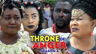 THRONE OF ANGER SEASON 6 - (New Movie) Nigerian Movies 2019 Latest Full Movies