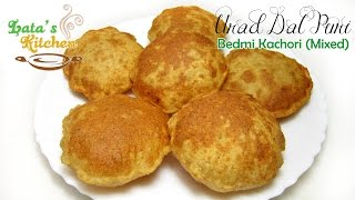 Urad Dal Puri ( Mixed Urad Dal Bedmi Kachori ) — Indian Vegetarian Recipe Video in Hindi