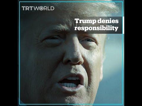 Trump denies responsibility for Capitol Hill riots