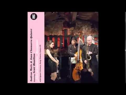 Andrea Motis & Joan Chamorro Quintet ft Scott Hamilton - All Too Soon