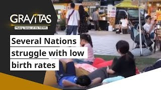 Gravitas: Several Nations struggle with low birth rates