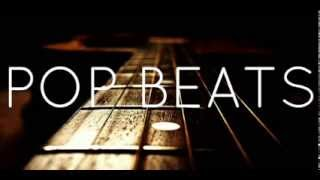 Hot Instrumental POP Beat 2014 !! ( By BeeKaay Beats )