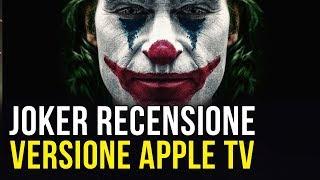 Joker Il Film: Recensione versione Apple TV