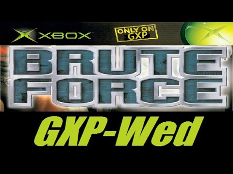 Brute Force - GXP Wednesdays
