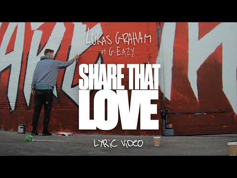 Смотреть клип Lukas Graham Ft. G-Eazy - Share That Love