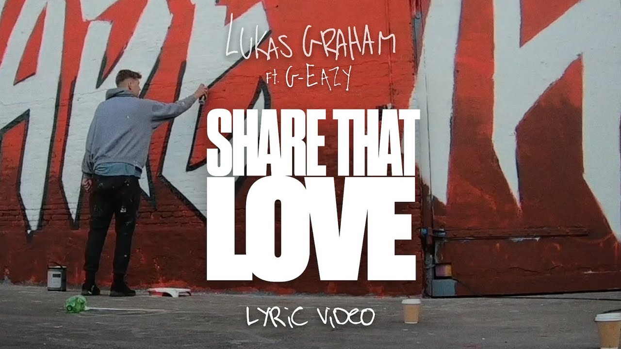 Lukas Graham - Share That Love (feat. G-Eazy) [Official Lyrics Video]