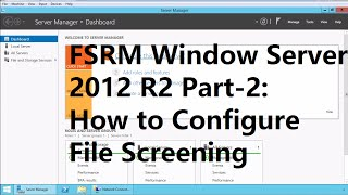 23. How to Configure File Screening in FSRM Windows Server 2012 R2