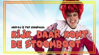 Kidz-dj & Piet Esmeralda - Kijk, Daar Komt De Stoomboot Aan