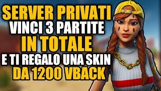🔴 Private Server Live | SE FAI 3 WIN Regalo Skin | Live fortnite ITA