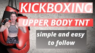 40 MINUTE WORKOUT   KICKBOXING -UPPER BODY TONE / TIGHTEN   AT HOME WORKOUT   WEIGHT LOSS WORKOUT