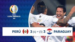 HIGHLIGHTS PERÚ 3 (4) - (3) 3 PARAGUAY   COPA AMÉRICA 2021   02-07-21