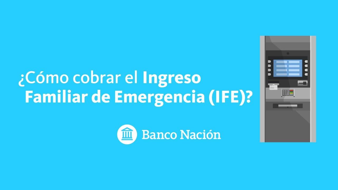 ¿Cómo cobrar el ingreso familiar de emergencia (IFE)?