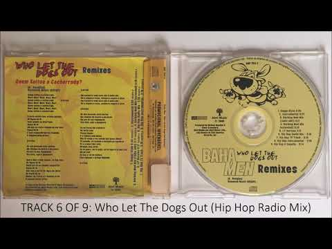 Baha Men - Who Let The Dogs Out (Hip Hop Radio Mix)   Track 6 - YouTube