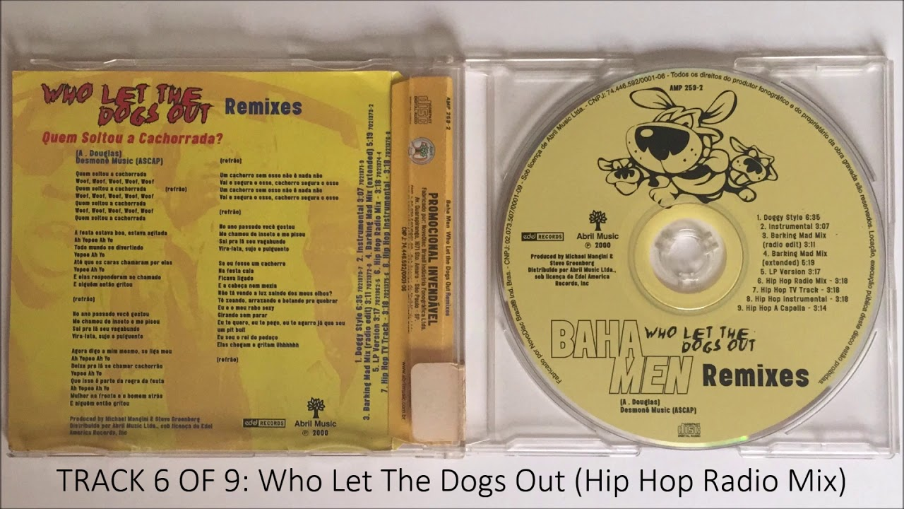 Baha Men - Who Let The Dogs Out (Hip Hop Radio Mix)   Track 6