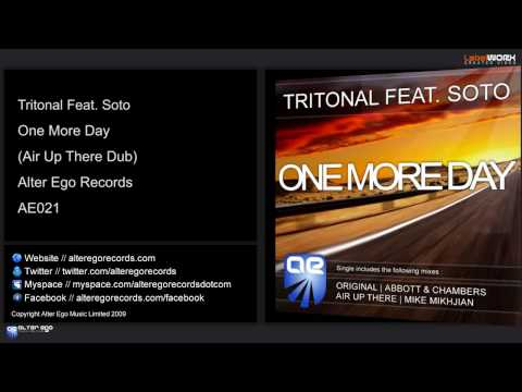 Tritonal Feat. Soto - One More Day (Air Up There Dub)