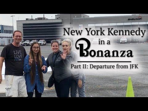 New York JFK in a Bonanza Departure