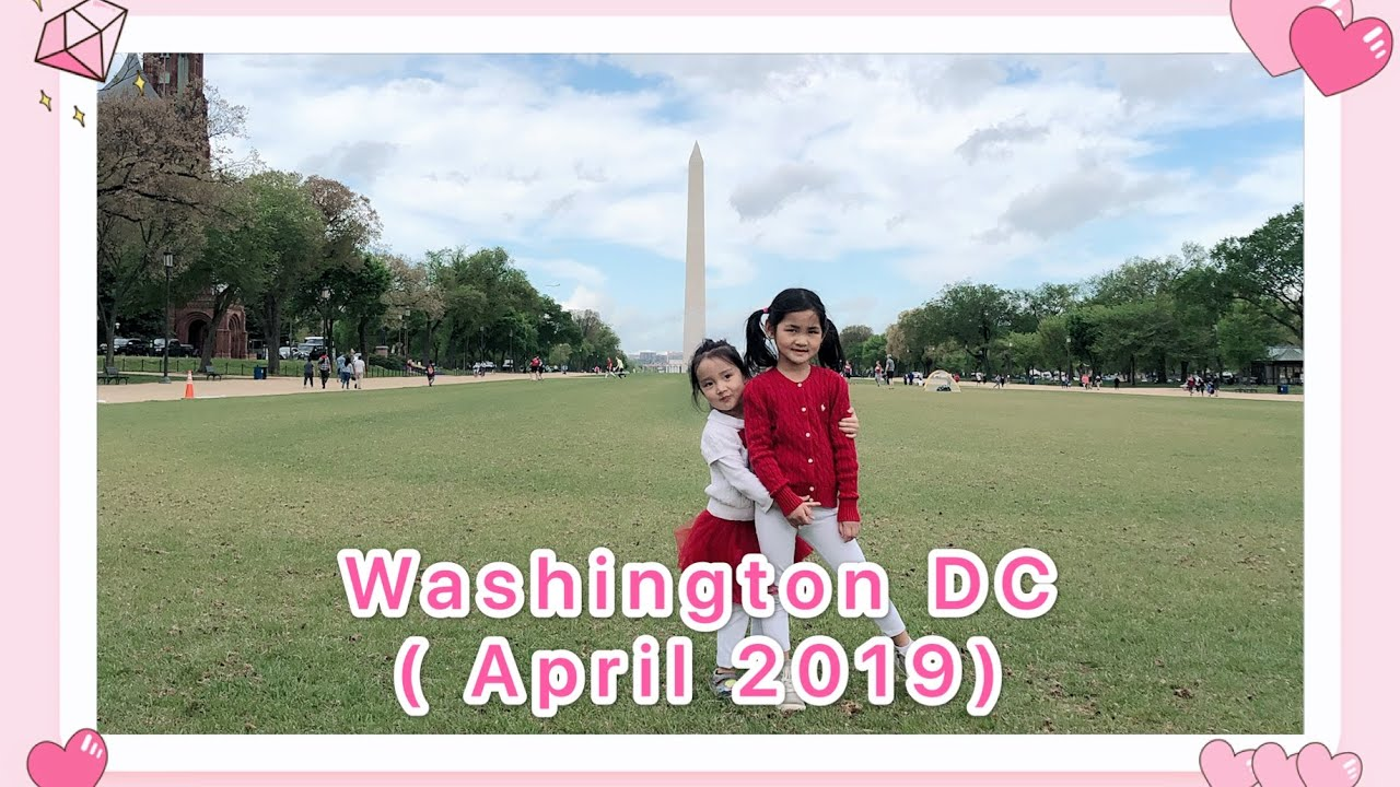 【Travel and Events】Washington DC ( April 2019)