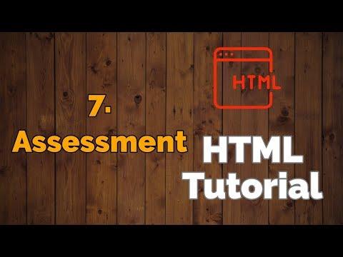 7. HTML Assessment | HTML Tutorial
