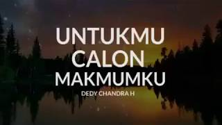"Video UNGKAPAN ""Untukmu Calon Makmumku""  Dedy Chandra H download MP3, 3GP, MP4, WEBM, AVI, FLV Januari 2018"