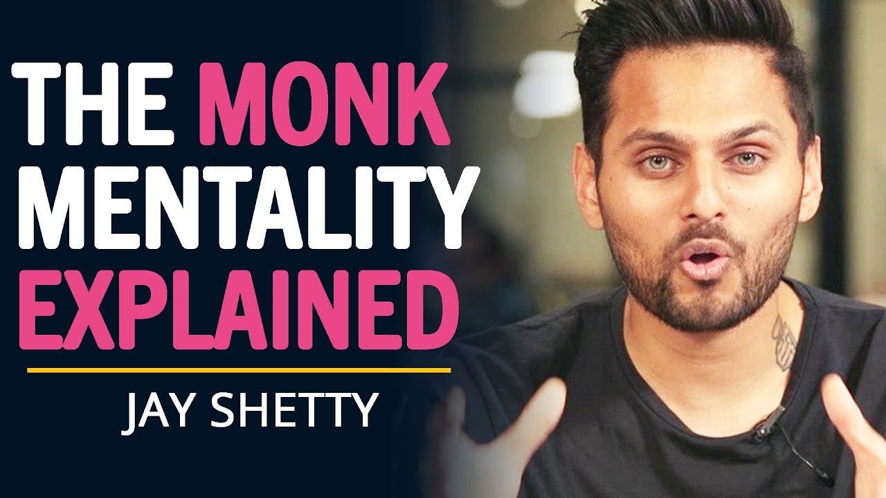 Jay Shetty REVEALS The MONK MINDSET To Live A SUCCESSFUL LIFE | Think Like A Monk