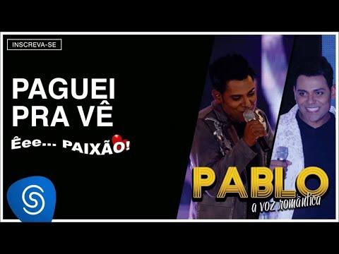 Pablo do Arrocha! 7