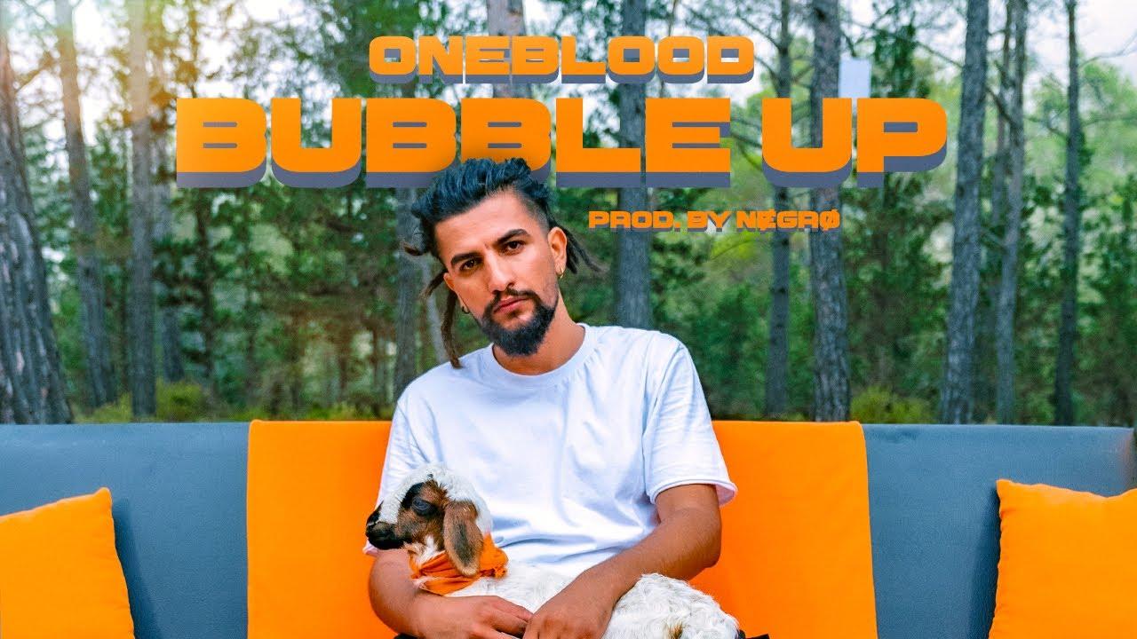 Oneblood - Bubble Up (Official Audio)