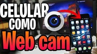 Usa tu CELULAR como WEBCAM HD 2019 📷 / SIN CABLE USB