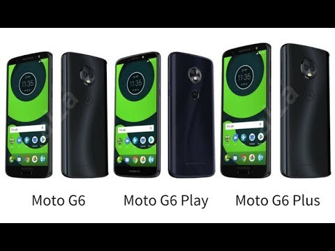 Moto G6, G6 Plus, G6 Play vs Moto G5 series: Specs comparison