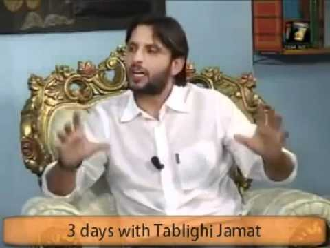 Views of Shahid Khan Afridi about Tablighi Jamat