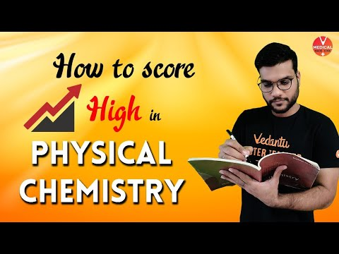 How To Score High Marks In Physical Chemistry | By Arvind Arora