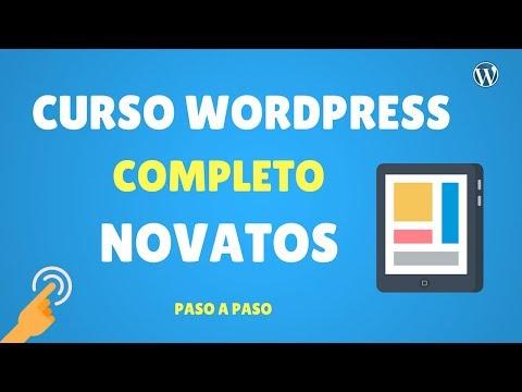 Curso de WordPress Básico | Completo | Novatos 2016 | Paso a Paso