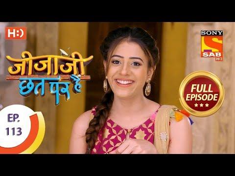 Jijaji Chhat Per Hai - Ep 113 - Full Episode - 14th June, 2018