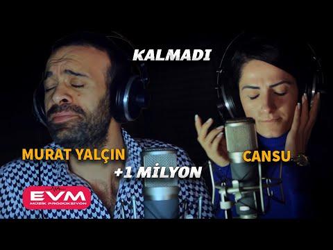 Murat Yalçın Feat Cansu-Kalmadı