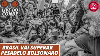 Live do Conde (29.11.19): Brasil vai superar pesadelo Bolsonaro